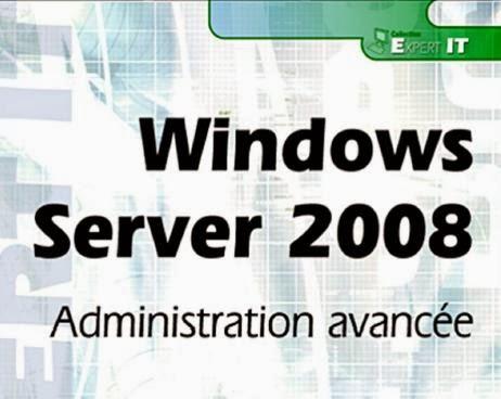 Livre: Windows Server 2008 (Administration Avancée)  Url