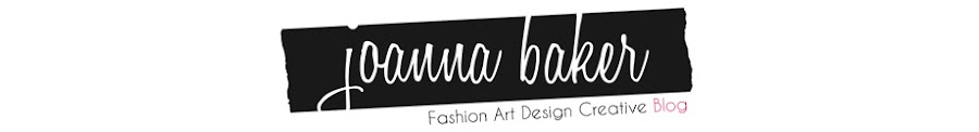 Joanna Baker - Fashion Art Design Creative Blog