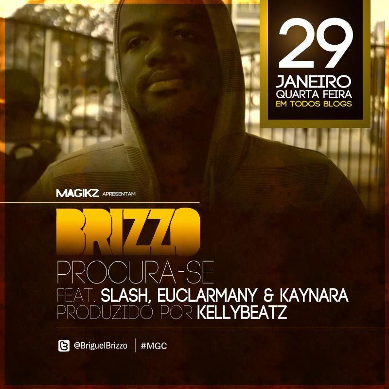 Brizzo - Procura-Se ft Kaynara , Slash e Euclarmany (Pro: KellyBeatz) #RapAngolano