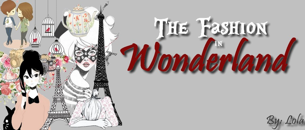 Fashion in Wonderland