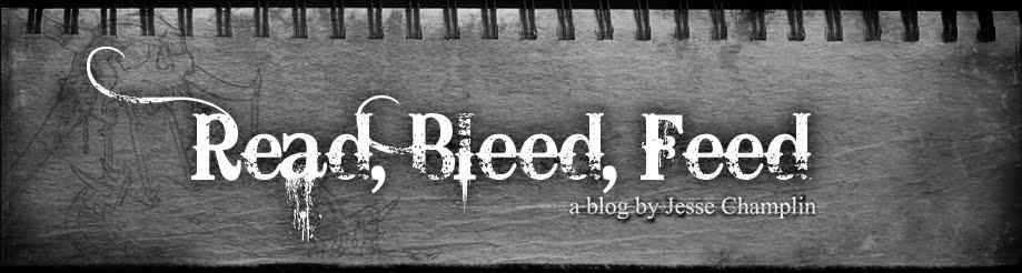 Read, Bleed, Feed