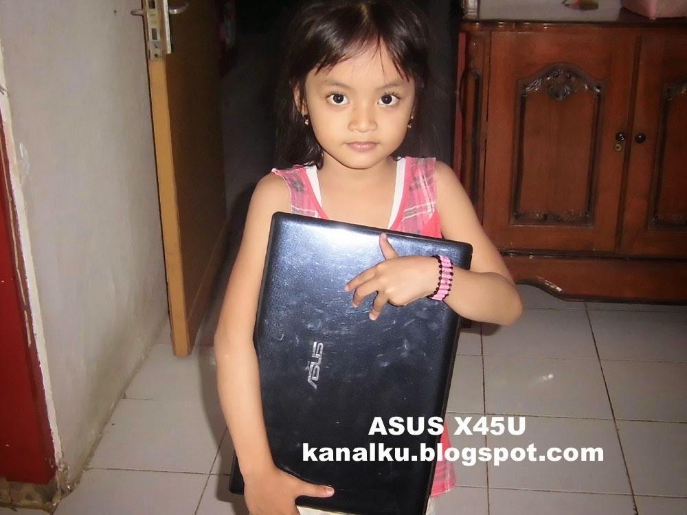 X45U ASUS Notebook Terbaik dan Favoritku