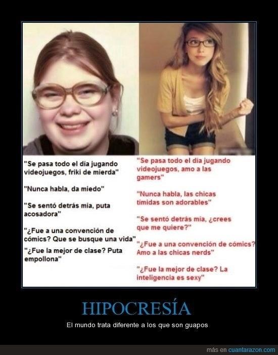 Hipocresía- El mundo trata diferente a las personas guapas