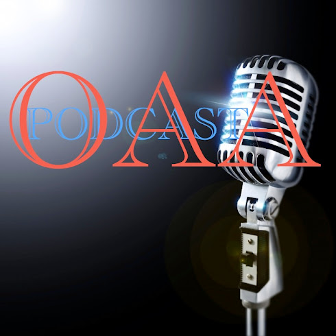 The OAAPODCAST YouTube Channel