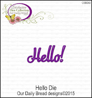 Our Daily Bread designs Custom Hello Die
