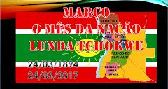 NAÇÃO LUNDA TCHOKWE 123 ANOS DA SUA EXISTÊNCIA