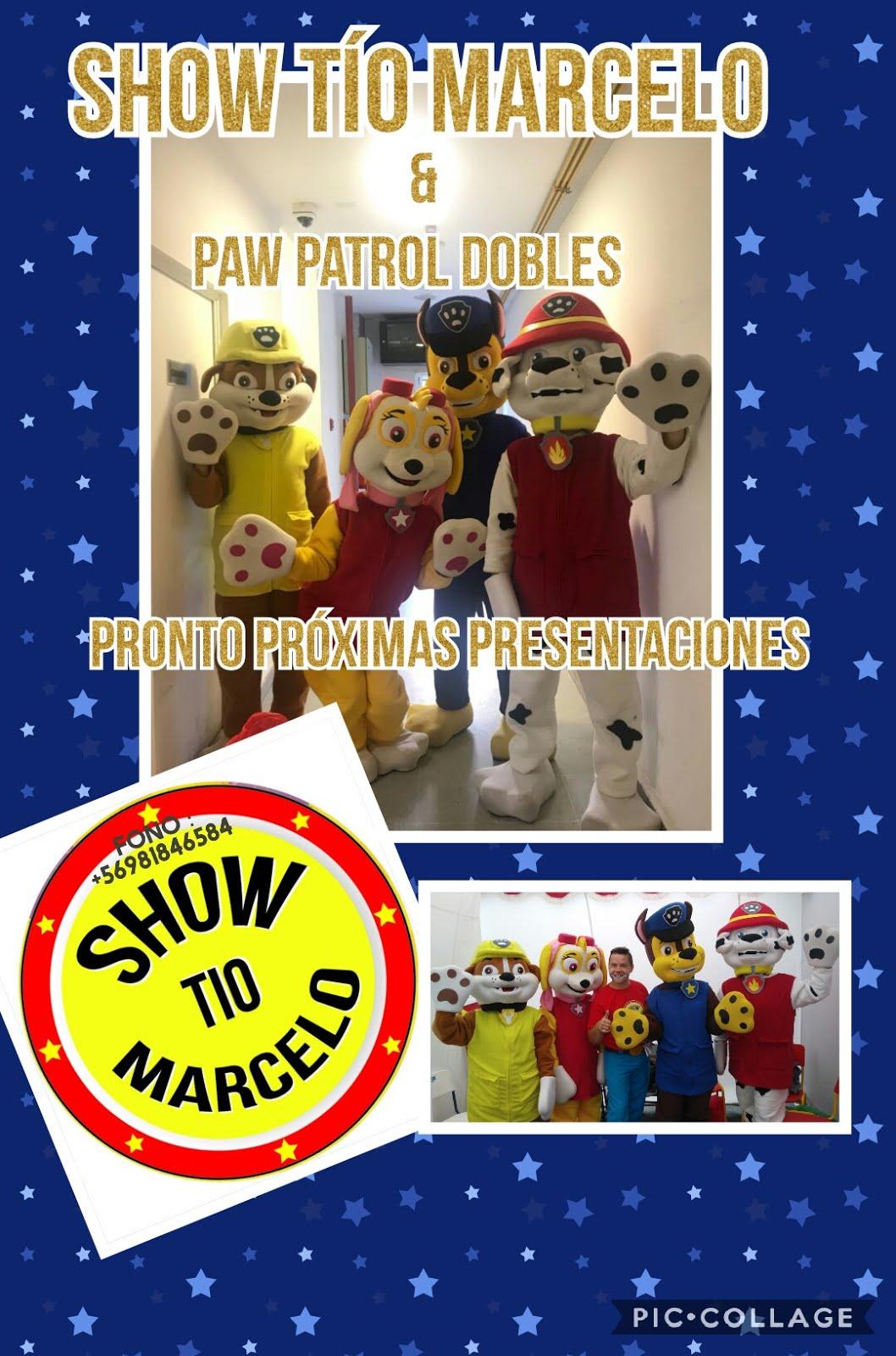 Show Tío Marcelo & Paw Patrol(dobles)