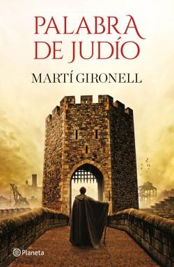 Palabra de judío, Martí Gironell.