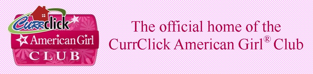 The Official Home of CurrClick's Online American Girl® Club