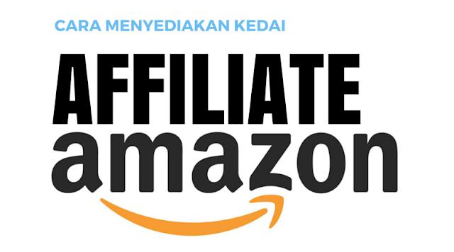 Cara Menyediakan Amazon Affiliate Webstore / Blog dalam Kurang Dari 10 minit