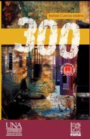 """300"", novela de Rafael Cuevas Molina"