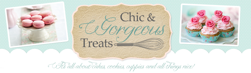 Chic & Gorgeous Treats