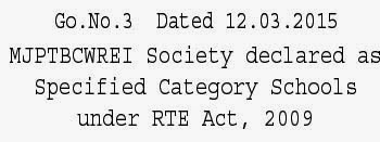 MJPTBCWREI Society declared as Specified Category Schools under RTE Act, 2009