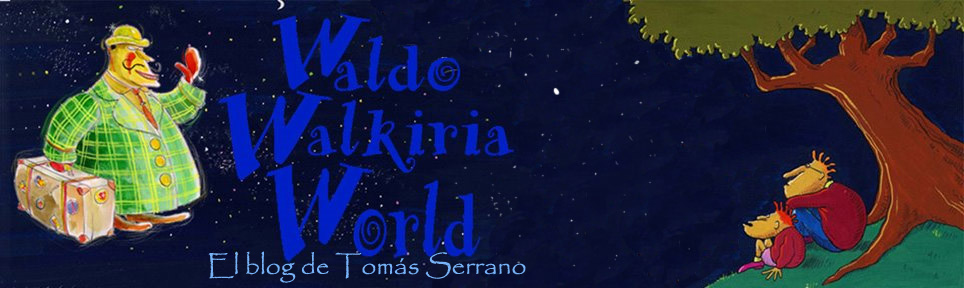 WALDO WALKIRIA WORLD (TOMÁS SERRANO)