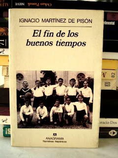 """""""El fin de los buenos tiempos"""" - I. Martínez de Pisón."""