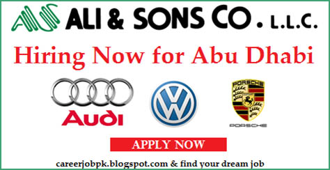 Latest jobs vacancy in Ali and Sons Company Abu Dhabi