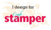 "I design for ""The Craft Stamper"""