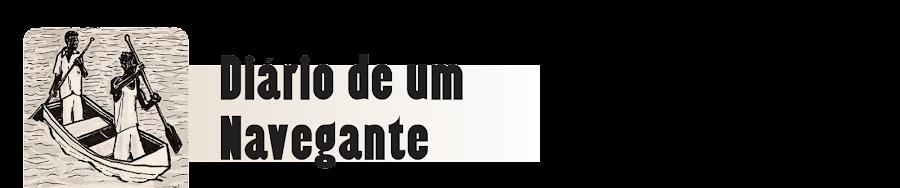 DIÁRIO DE UM NAVEGANTE