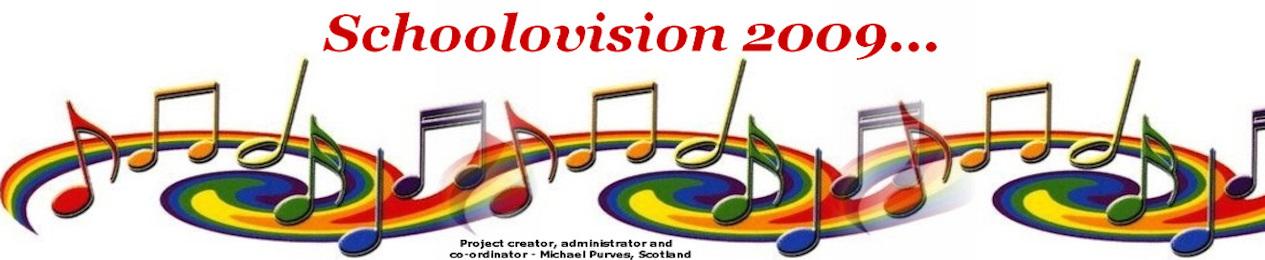 Schoolovision 2009...
