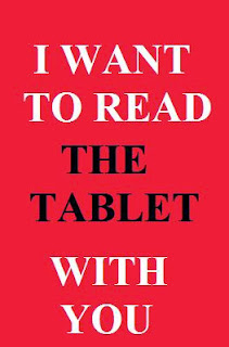 I want to read the Tablet with you