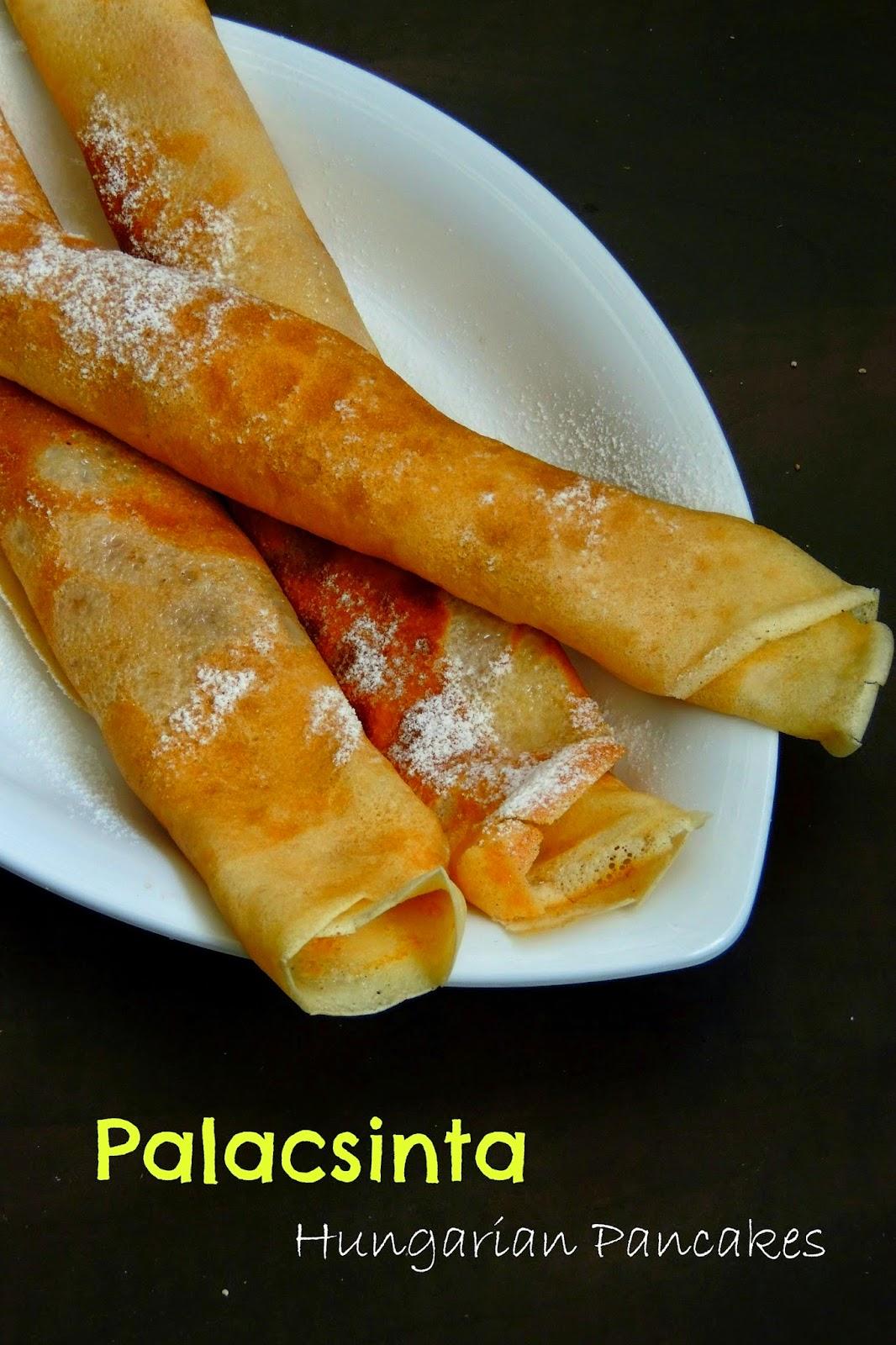 Palacsinta, Hungarian Crepes, Hungarian pancakes