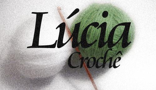 Lucia Crochê