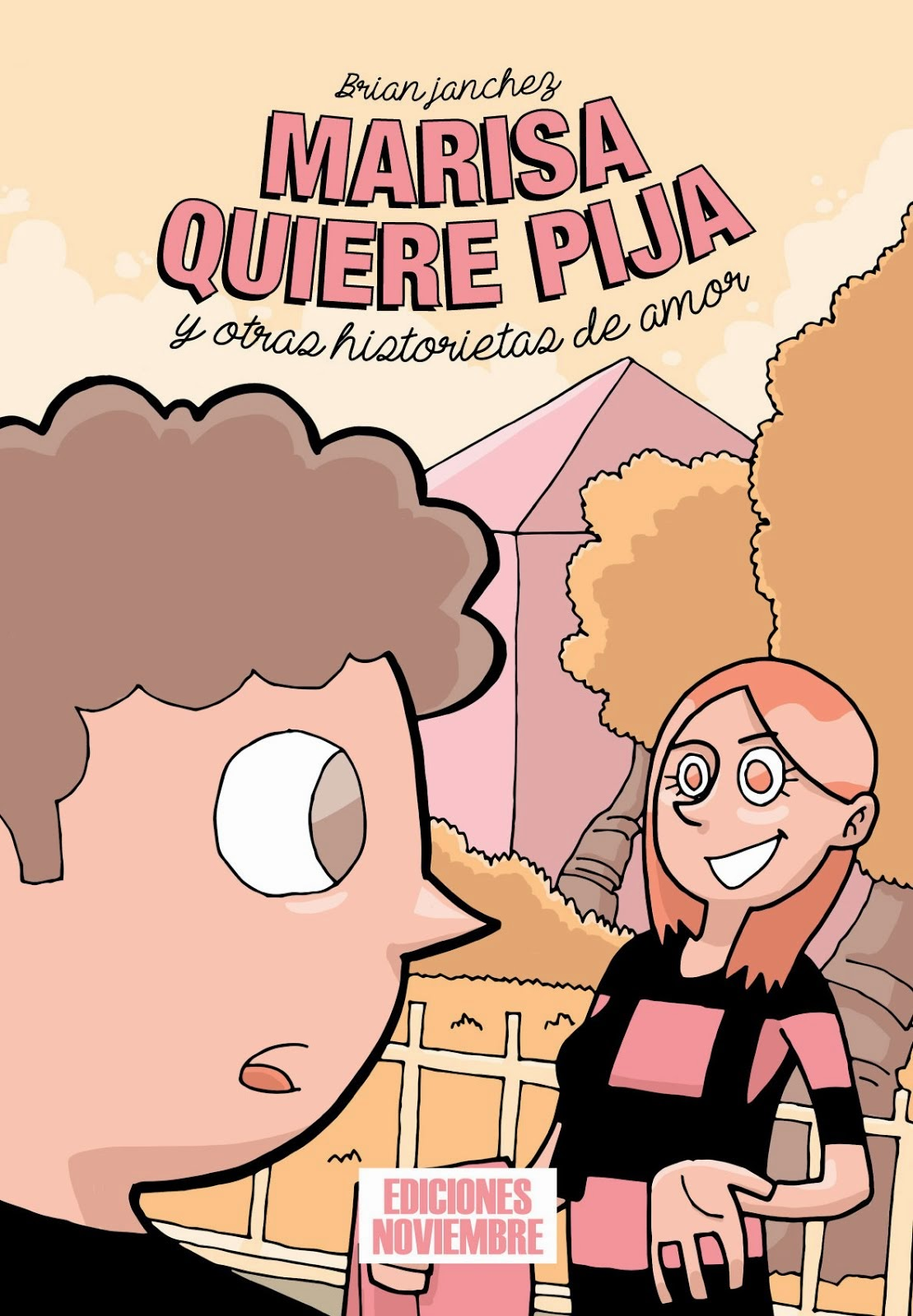 Marisa quiere pija y otras historietas de amor