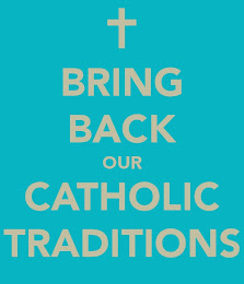 Catholic Traditions!