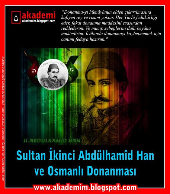 Sultan İkinci Abdülhamid Han ve Osmanlı Donanması