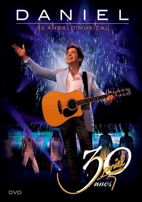 DVD Daniel - 30 Anos O Musical