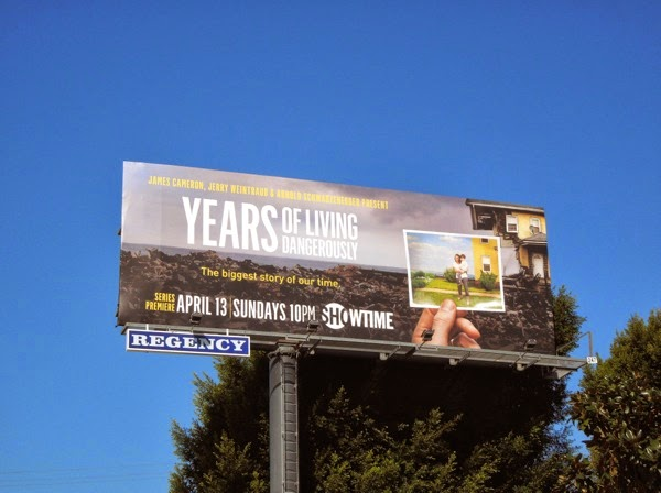 Years of Living Dangerously season 1 billboard