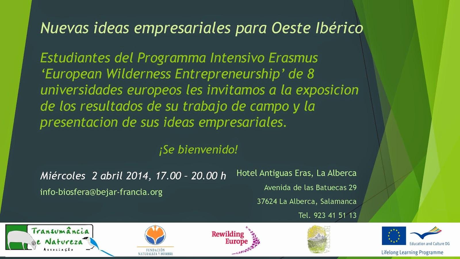 """2/Abril: Presentación: """"Nuevas ideas empresariales para Oeste Ibérico"""". La Alberca"""
