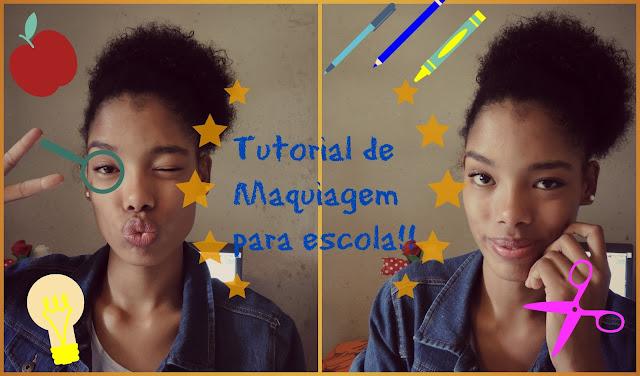 Vídeo: Tutorial de maquiagem para escola (Especial volta as aulas)