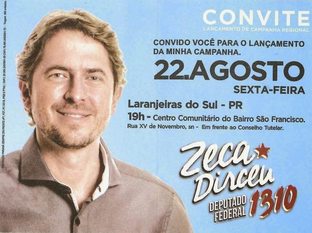Laranjeiras do Sul:Deputado Federal Zeca Dirceu lança sua campanha regional nesta sexta-feira, dia