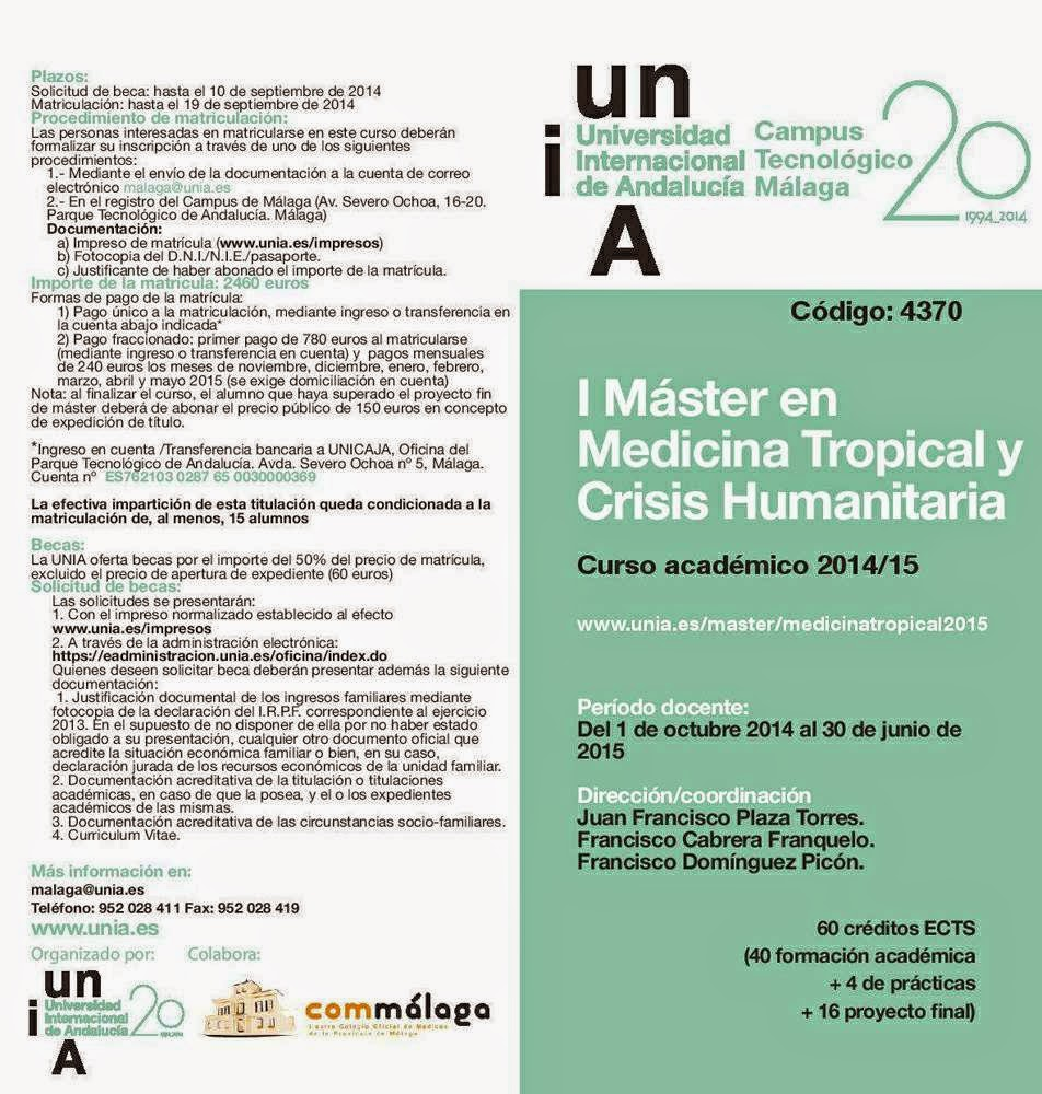 http://www.unia.es/images/stories/sede_malaga/CURSO%20ACADEMICO%202014-15/FOLLETOS/4370_medicina_tropical.pdf