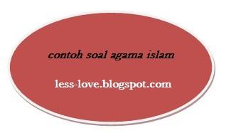 contoh soal pilihan ganda agama islam