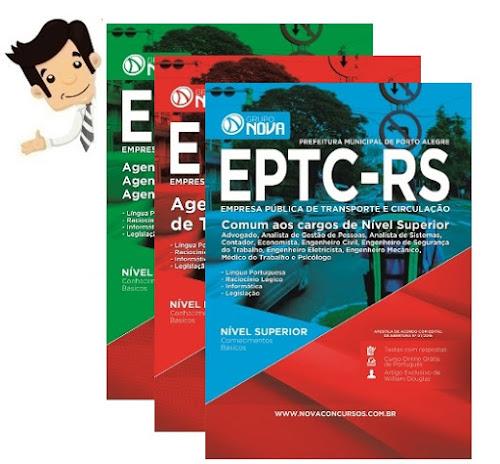 Apostilas do Concurso EPTC Porto Alegre 2016 / 2017 - Diversos Cargos