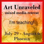 Art Unraveled ~ teaching and vending