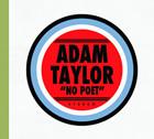 Adam Taylor: No Poet