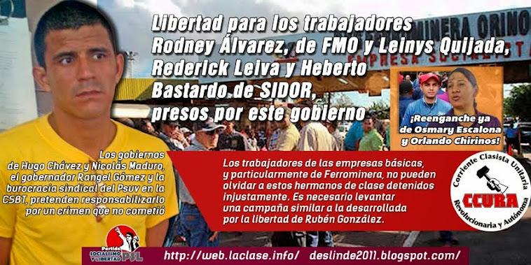 Libertad para Rodney Álvarez y los trabajadores de SIDOR