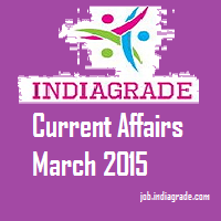 Current Affairs 3rd March 2015