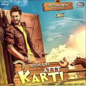 Att Karti Jassi Gill Punjabi