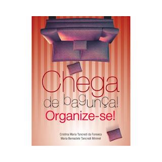 Chega de Bagunça: Organize-se!