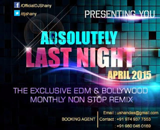 Absolutely Last Night (April 2015) - DJ Shany