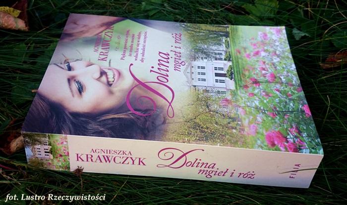 Dolina mgieł i róż – Agnieszka Krawczyk. Patrz, wąchaj, czytaj, kochaj....