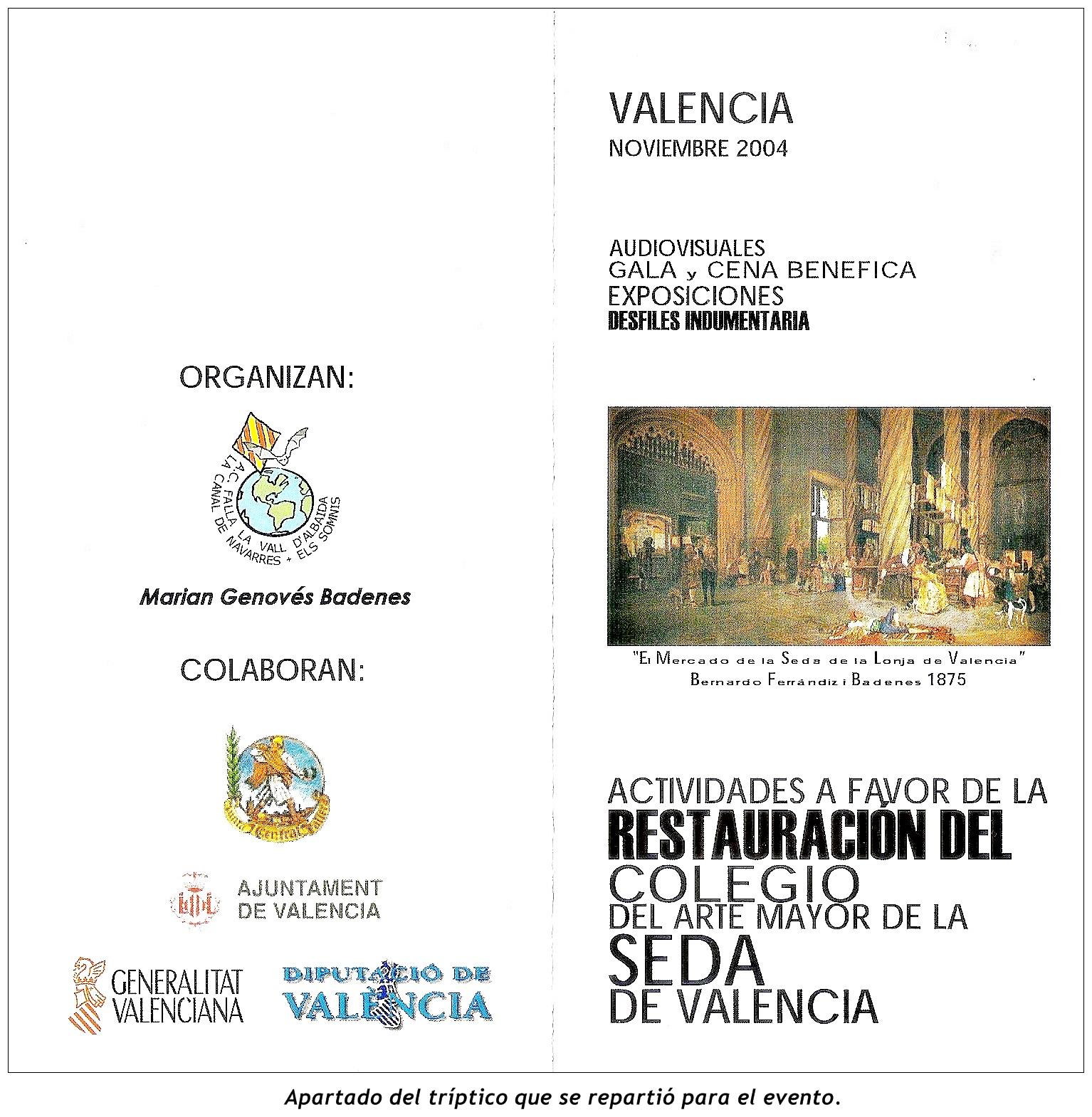 Con idéntica finalidad promover y recoger fondos para la restauraci³n de nuestro simb³lico Colegio Mayor del Arte de la Seda En 2012 realizamos un