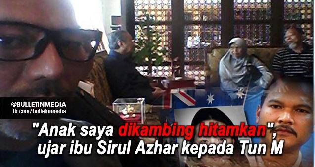 """""""Anak saya dikambing hitamkan"""", ujar ibu Sirul Azhar kepada Tun Mahathir"""