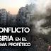 El Conflicto actual en Siria frente al Panorama Profético
