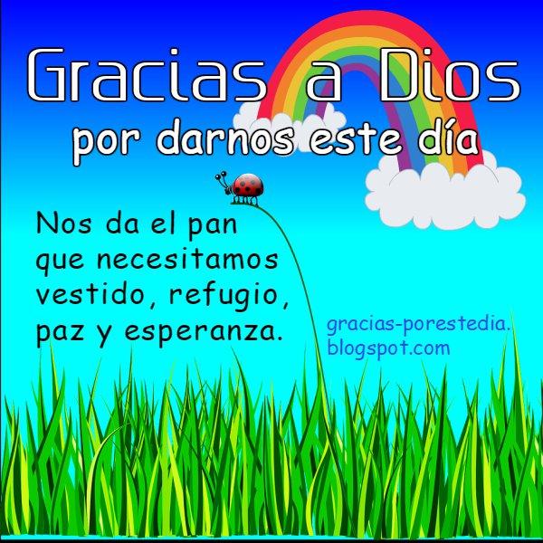 Imagen con bonito mensaje cristiano de gracias a Dios, agradecimiento al Señor por lo que nos da. Tarjeta facebook