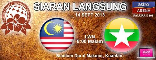 Live Streaming Malaysia vs Myanmar 14 September 2013 - Final Pesta Bola Merdeka 2013